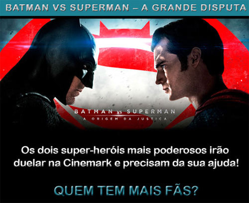 Batman vs Superman Batalha Cinemark